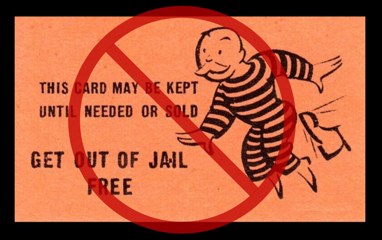 Image result for get out of jail free card